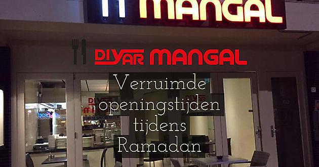 Speciaal menu en ruime openingstijden tijdens Ramadan 2017 - Diyar Mangal Houtskoolrestaurant